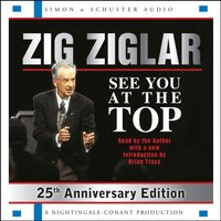 See You At The Top - Zig Ziglar - audiobook