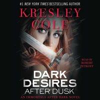 Dark Desires After Dusk - Kresley Cole - audiobook