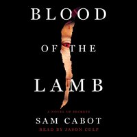 Blood of the Lamb - Sam Cabot - audiobook