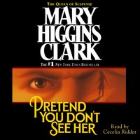 Pretend You Don't See Her - Mary Higgins Clark - audiobook