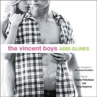 Vincent Boys - Abbi Glines - audiobook
