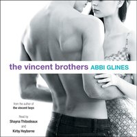Vincent Brothers - Abbi Glines - audiobook