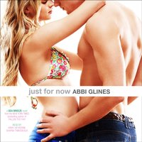 Just for Now - Abbi Glines - audiobook