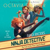 Case of the Time-Capsule Bandit - Octavia Spencer - audiobook
