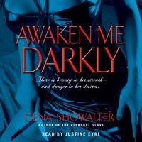 Awaken Me Darkly - Gena Showalter - audiobook
