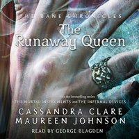 Runaway Queen - Cassandra Clare - audiobook