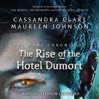 Rise of the Hotel Dumort - Cassandra Clare - audiobook