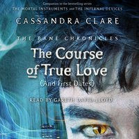 Course of True Love (and First Dates) - Cassandra Clare - audiobook