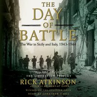 Day of Battle - Rick Atkinson - audiobook