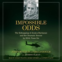 Impossible Odds - Jessica Buchanan - audiobook