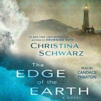 Edge of the Earth - Christina Schwarz - audiobook