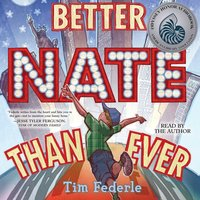 Better Nate Than Ever - Tim Federle - audiobook