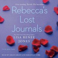 Rebecca's Lost Journals, Volumes 1-4 - Lisa Renee Jones - audiobook
