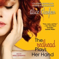 Redhead Plays Her Hand - Alice Clayton - audiobook