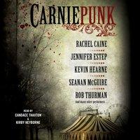 Carniepunk - Rachel Caine - audiobook