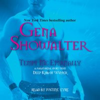Tempt Me Eternally - Gena Showalter - audiobook