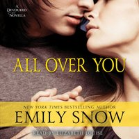 All Over You - Emily Snow - audiobook