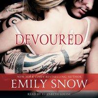 Devoured - Emily Snow - audiobook
