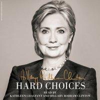 Hard Choices - Hillary Rodham Clinton - audiobook
