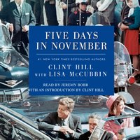 Five Days in November - Clint Hill - audiobook