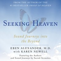 Seeking Heaven - Eben Alexander - audiobook