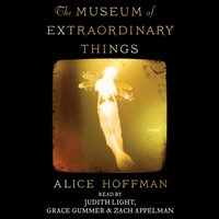 Museum of Extraordinary Things - Alice Hoffman - audiobook