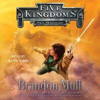 Sky Raiders - Brandon Mull - audiobook