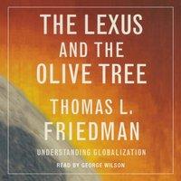 Lexus and the Olive Tree - Thomas L. Friedman - audiobook