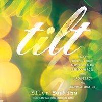 Tilt - Ellen Hopkins - audiobook