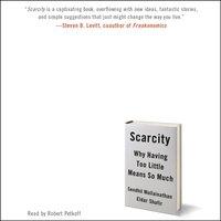 Scarcity - Sendhil Mullainathan - audiobook