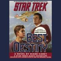 STAR TREK: BEST DESTINY - Diane Carey - audiobook