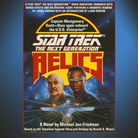 STAR TREK: THE NEXT GENERATION: RELICS - Michael Jan Friedman - audiobook