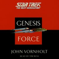 Star Trek: The Next Generation: Genesis Force - John Vornholt - audiobook