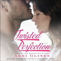 Twisted Perfection - Abbi Glines - audiobook