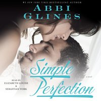 Simple Perfection - Abbi Glines - audiobook
