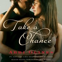 Take a Chance On Me - Abbi Glines - audiobook