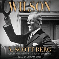 Wilson - A. Scott Berg - audiobook