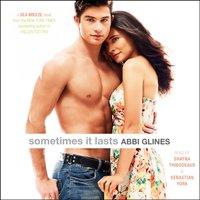 Sometimes It Lasts - Abbi Glines - audiobook