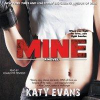 Mine - Katy Evans - audiobook