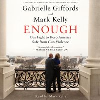 Enough - Gabrielle Giffords - audiobook