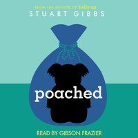 Poached - Stuart Gibbs - audiobook
