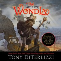 Battle for WondLa - Tony DiTerlizzi - audiobook