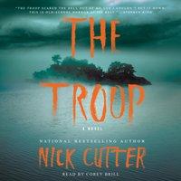Troop - Nick Cutter - audiobook