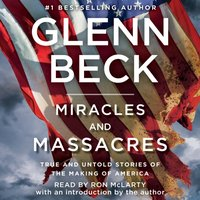 Miracles and Massacres - Glenn Beck - audiobook
