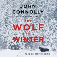 Wolf in Winter - John Connolly - audiobook