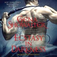 Ecstasy in Darkness - Gena Showalter - audiobook