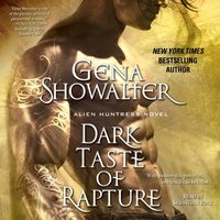 Dark Taste of Rapture - Gena Showalter - audiobook