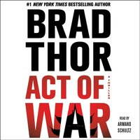 Act of War - Brad Thor - audiobook