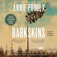 Barkskins - Annie Proulx - audiobook