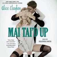 Mai Tai'd Up - Alice Clayton - audiobook